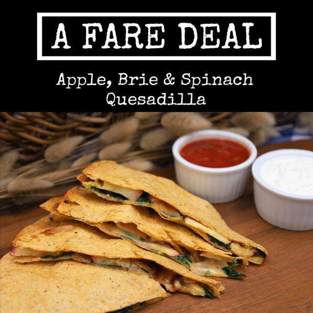 Apple Brie Spinach Quesadilla